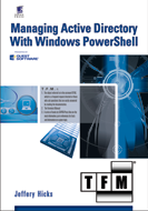 Managing Active Directory with Windows PowerShell - the book is out and available at the stores!